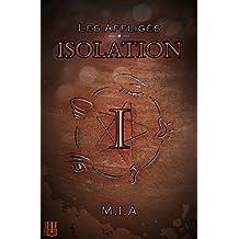 Les Affligés - Volume 1 : Isolation