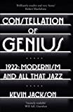 Constellation of Genius: 1922: Modernism and All That Jazz by Kevin Jackson (2013-09-02)