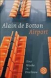 Airport: Eine Woche in Heathrow (German Edition)