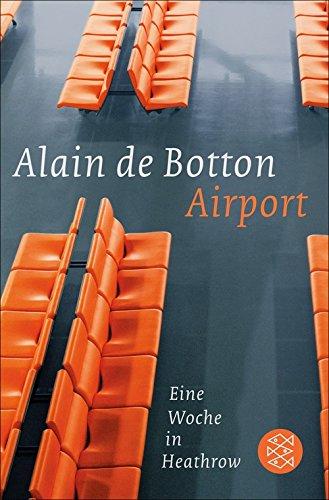 Airport: Eine Woche in Heathrow