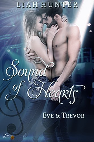 Sound of Hearts: Eve und Trevor (Sound of Reihe 1) von [Hunter, Liah]