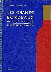 Les grands bordeaux : De 1945 à nos jours