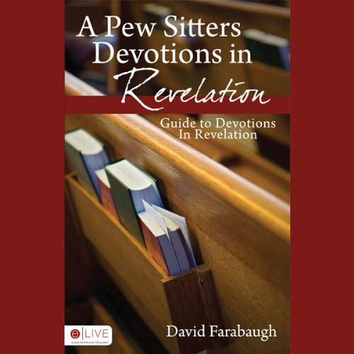 A Pew Sitter's Devotions in Revelation  Audiolibri