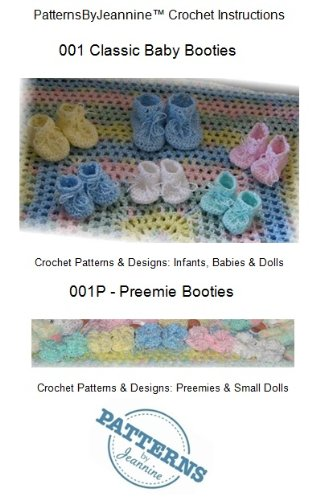 Classic Baby Booties & Preemie Booties - Crochet pattern for infants, babies, & dolls (Patterns By Jeannine) (English Edition) -