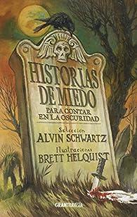 Historias de Miedo Para Contar En La Oscuridad 1 par Alvin Schwartz