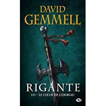 Rigante, T3 : Le Coeur de Corbeau