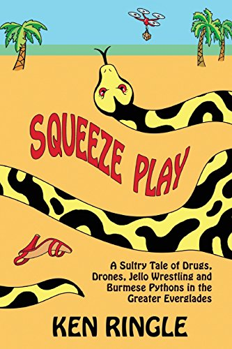 squeeze-play-a-sultry-tale-of-drugs-drones-jello-wrestling-and-burmese-pythons-in-the-greater-evergl