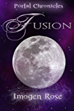 FUSION (Portal Chronicles Book 5)