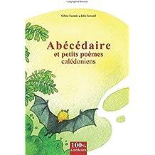Abecedaire et petits poemes caledoniens: Abecedaire et petits poemes caledoniens