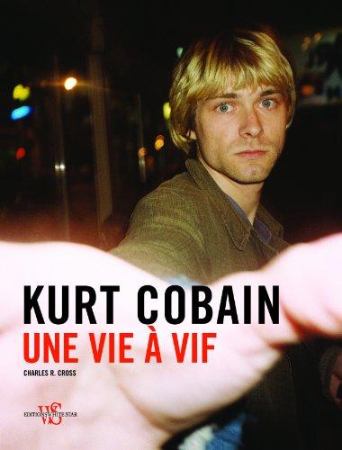 KURT COBAIN UNE VIE A VIF + CD