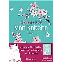 Mon Kakebo 2018 Agenda de Comptes pour Tenir Son Budget Sereinement