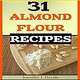 31 Almond Flour Recipes