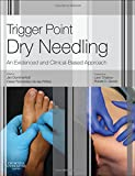 #8: Trigger Point Dry Needling: An Evidence and Clinical-Based Approach