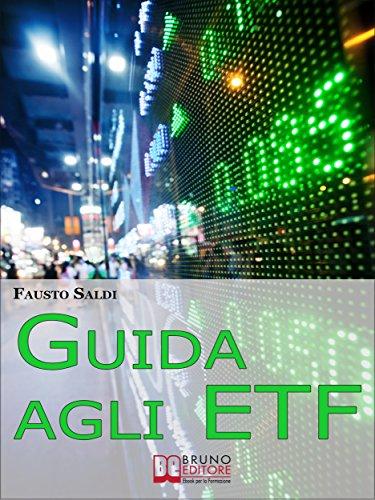 Guida agli ETF. (Ebook italiano - Anteprima Gratis) di Fausto Saldi