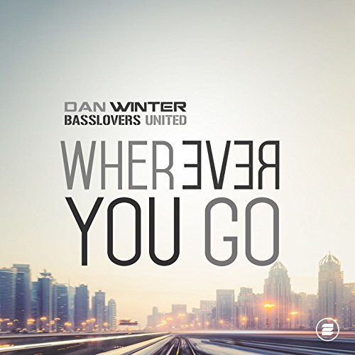 Dan Winter & Basslovers United-Wherever You Go