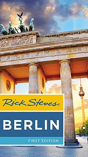 Rick Steves Berlin (First Edition) por Rick Steves