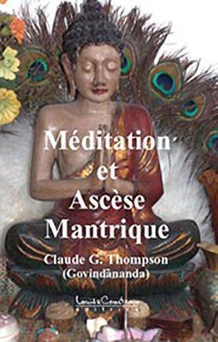 Mditation et Ascse Mantrique