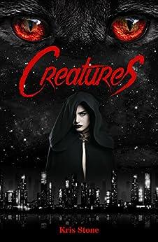 Creatures: Cain (Geschichten aus den Nachtschatten 1)