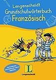 Langenscheidt Grundschulwörterbuch Französisch (Langenscheidt Grundschulwörterbücher)