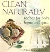 Clean, Naturally by Sandy Maine (2001-09-01)