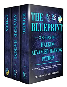 Python hacking bundle 3 books in 1 the blueprint everything you python hacking bundle 3 books in 1 the blueprint everything you need malvernweather Image collections