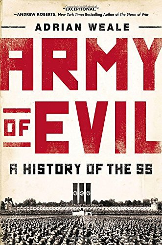 Portada del libro Army of Evil: A History of the SS by Adrian Weale (3-Sep-2013) Paperback