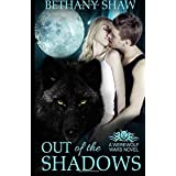 Out of the Shadows: Volume 1 (Werewolf Wars) by Bethany Shaw (2013-11-22)