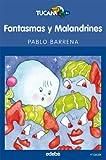 Fantasmas y Malandrines (TUCÁN AZUL)