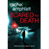 Scared to Death: A Detective Kay Hunter mystery (Detective Kay Hunter crime thriller series Book 1)