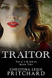 TRAITOR (The C I N Series Book 2)