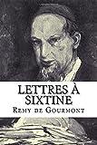 Lettres à Sixtine