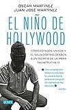 El Niño de Hollywood / The Hollywood Kid
