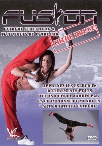 Fusion Extrême - Stretching & Techniques de jambe