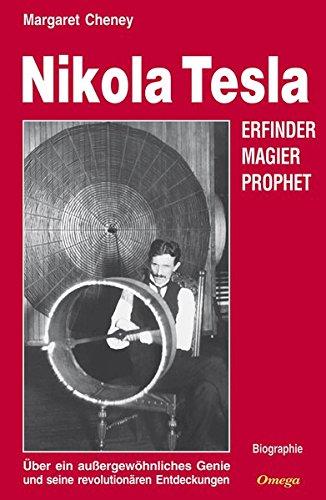 Nikola Tesla. Eine Biographie