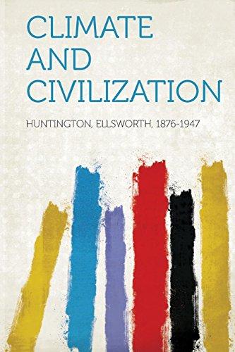 Climate and Civilization