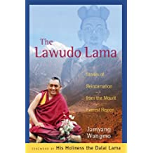 The Lawudo Lama: Stories of Reincarnation from the Mount Everest Region (English Edition)