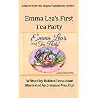 Emma Lea's First Tea Party (The Emma Lea Books) (English Edition)