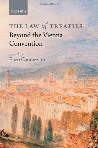 The Law of Treaties Beyond the Vienna Convention by Enzo Cannizzaro (2011-04-15)