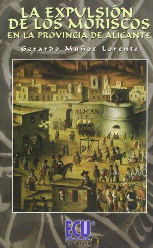 La Expulsion de Los Moriscos En La La Provincia de Alicante Cover Image