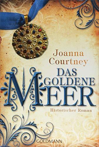Courtney, Joanna: Das goldene Meer
