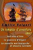 Un romanzo d'avventura. Libro 2