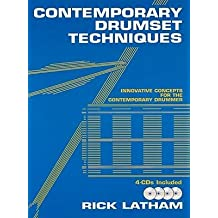 [(Contemporary Drumset Techniques: Innovative Concepts for the Contemporary Drummer)] [Author: Rick Latham] published on (November, 2009)