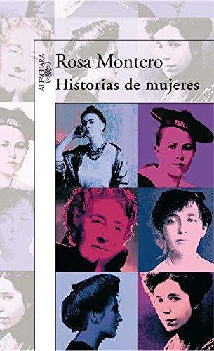 Historias De Mujeres por Rosa Montero