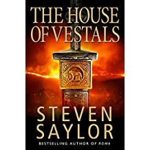 The House of the Vestals: (New Edition)
