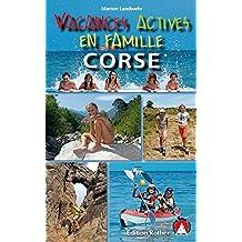 Vacances Actives en Famille-Corse