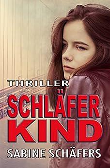 Schläferkind (German Edition) by [Schäfers, Sabine]