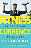 #3: The Fitness Currency: At Any Stage, At Any Age