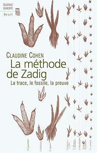 La Mthode de Zadig. La trace, le fossile, la preuve