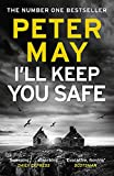 I'll Keep You Safe: The #1 Bestseller