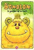 Bonolon - Le gardien de la forêt